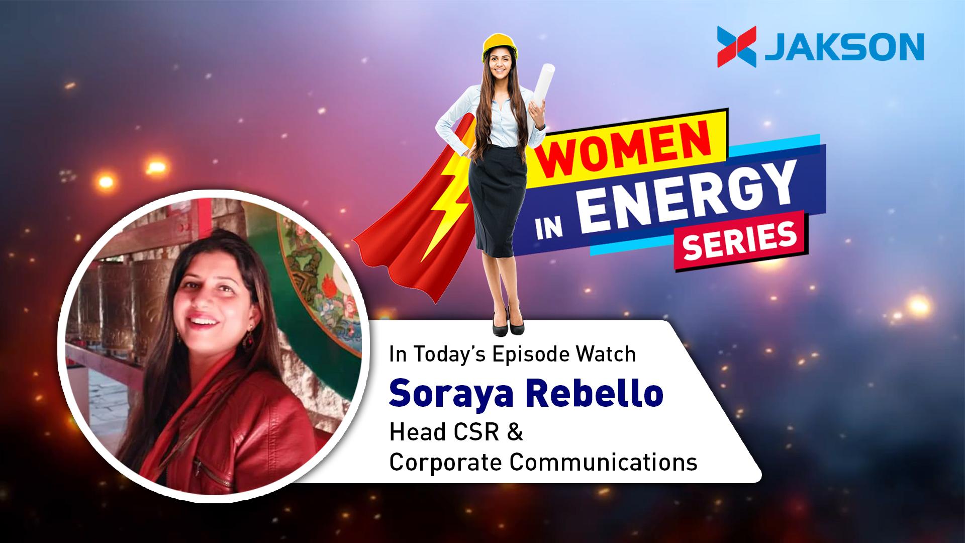 Women in Energy - Episode 2 - Watch Ms. Soraya Rebello - Head CSR & Corporate Communications